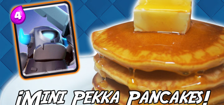 mini pekka pancakes tortitas americanas clash royale receta
